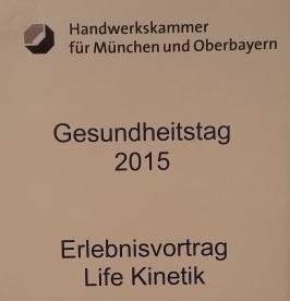 Vortrag BERNHARD WINKLER Life Kinetik - Handwerkskammer München Oberbayern - 15.11.2015 - 01a